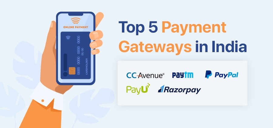 Top 5 Payment Gateways in India